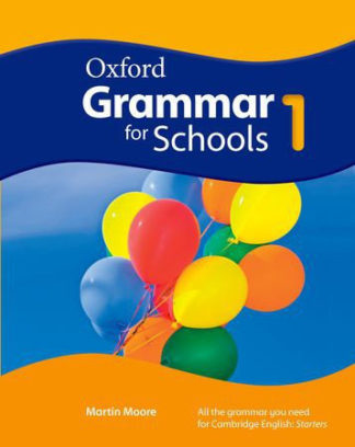 Oxford Grammar for Schools
